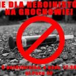 """""""NIE dla heroinistów na Grochowie!"""" Kibice wspierają mieszkańców w walce przeciwko otwarciu ośrodka dla narkomanów"""